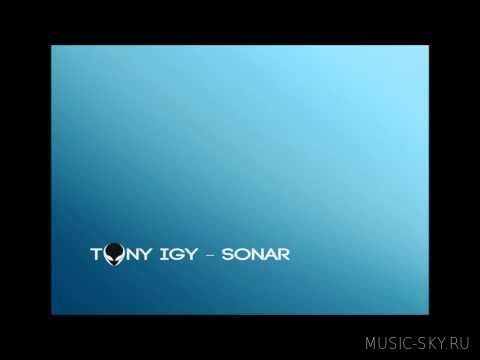 Tony Igy — Sonar (Radio Edit)