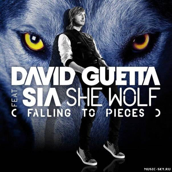 David Guetta Feat. Sia — She Wolf (Falling To Pieces)