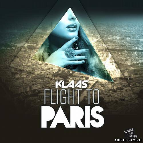 Klaas - Flight To Paris (Original Mix)