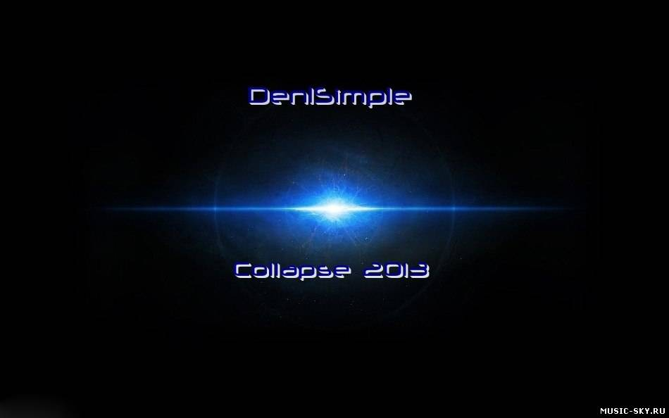 Den1Simple — Collapse 2013
