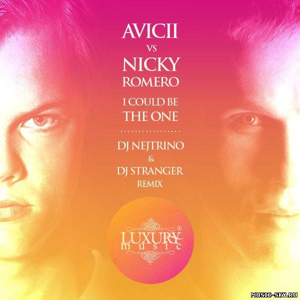 Avicii vs Nicky Romero — I Could Be The One (DJ Nejtrino & DJ Stranger Pop Mix)