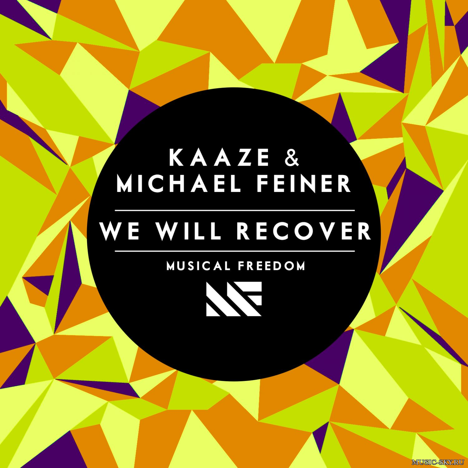 Kaaze & Michael Feiner — We Will Re