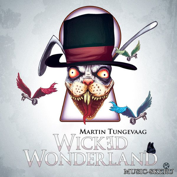Martin Tungevaag — Wicked Wonderland