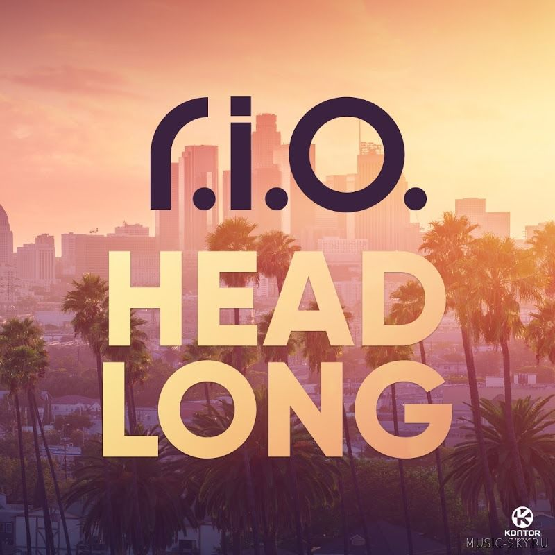 R.I.O. - Headlong (Radio Mix)