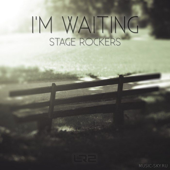 Stage Rockers - I'm Waiting (Radio edit)