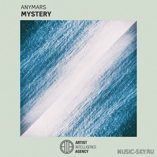 Anymars - Mystery (Original Mix)